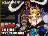 Nonton One Piece Episode 989 Sub Indo Gomunime