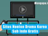 Situs Nonton Drama Korea Sub Indo Gratis